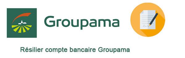 Comment Résilier Compte Groupama Banque Facilement