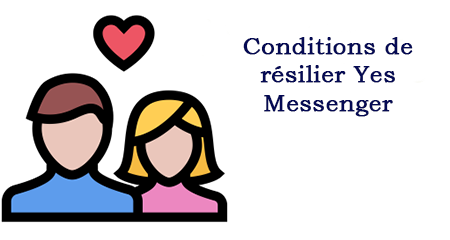 Résilier yes messenger