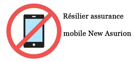 Résiliation assurance mobile New asurion
